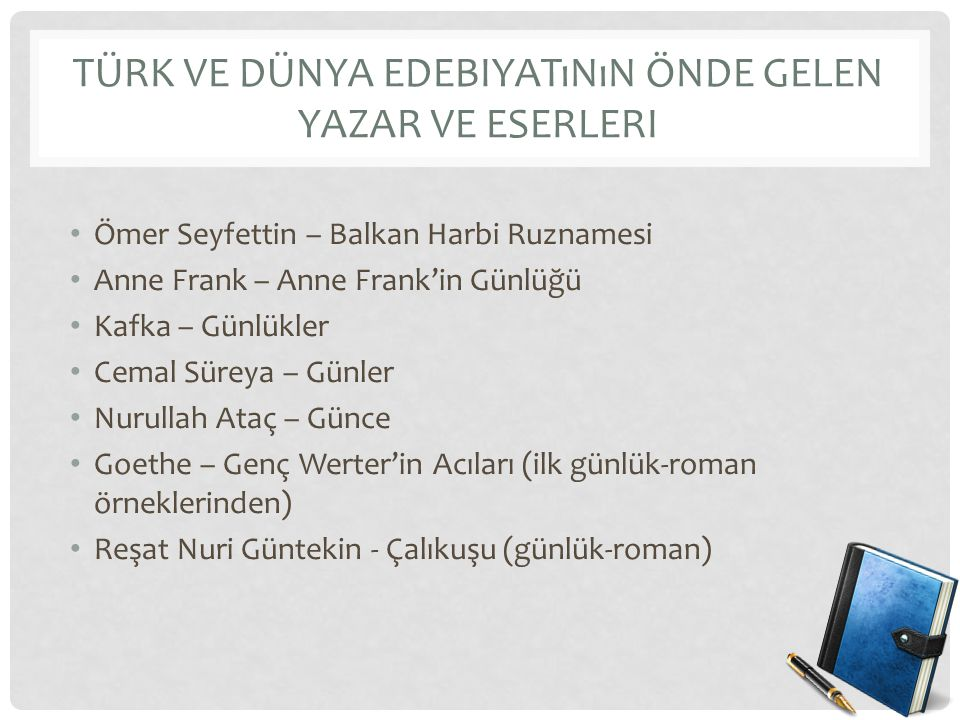 Türk ve Dünya Edebiyatının Önde Gelen Yazar ve Eserleri