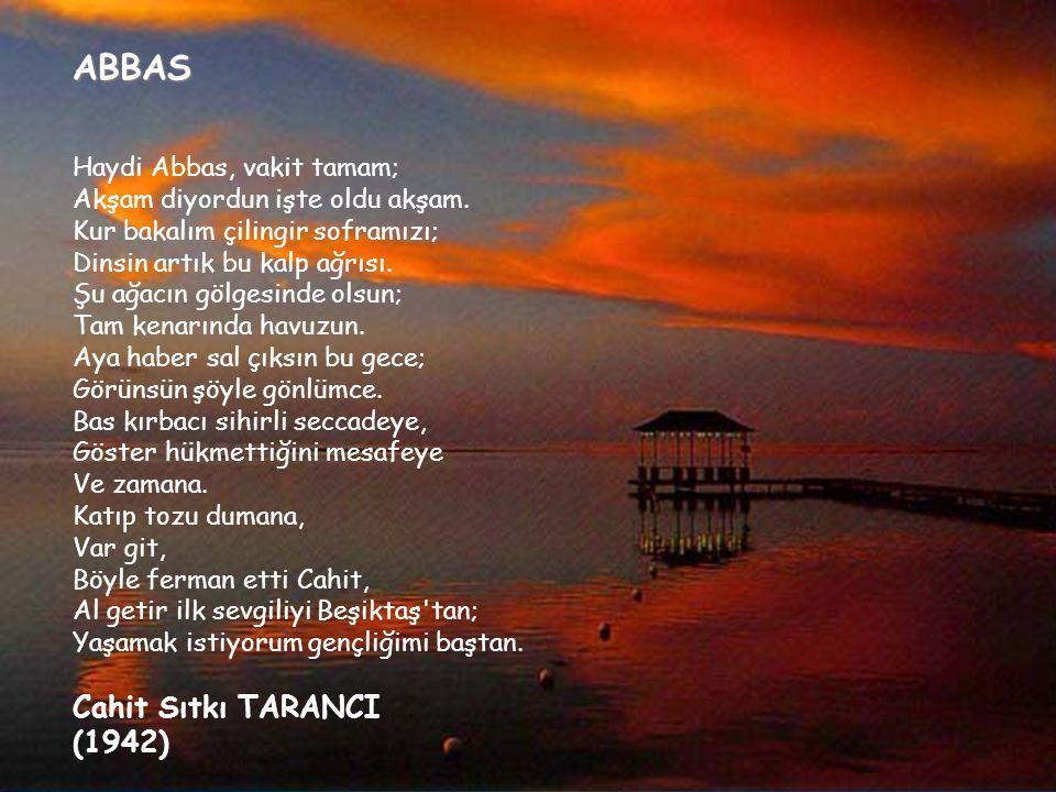 ABBAS Cahit Sıtkı TARANCI (1942) S