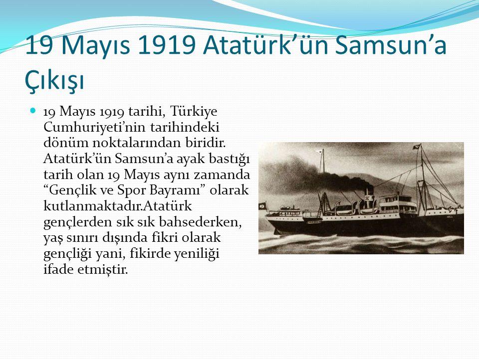 19 Mayıs 1919 Atatürk'ün Samsun'a Çıkışı