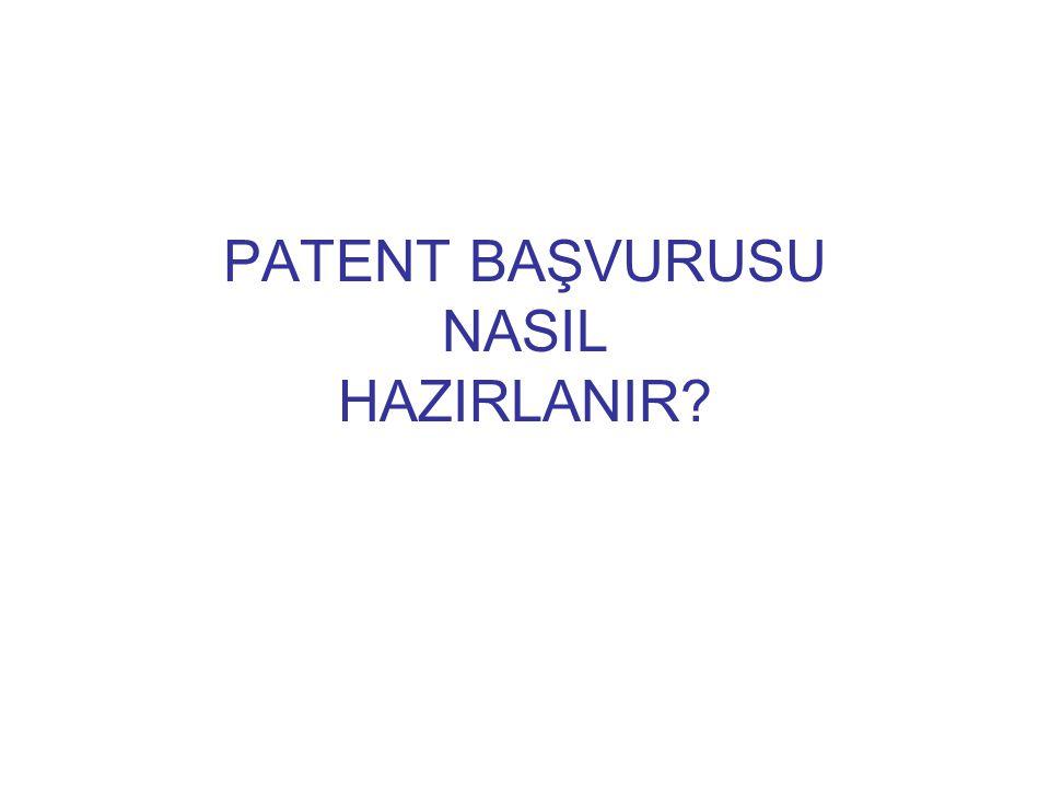 PATENT BAŞVURUSU NASIL HAZIRLANIR