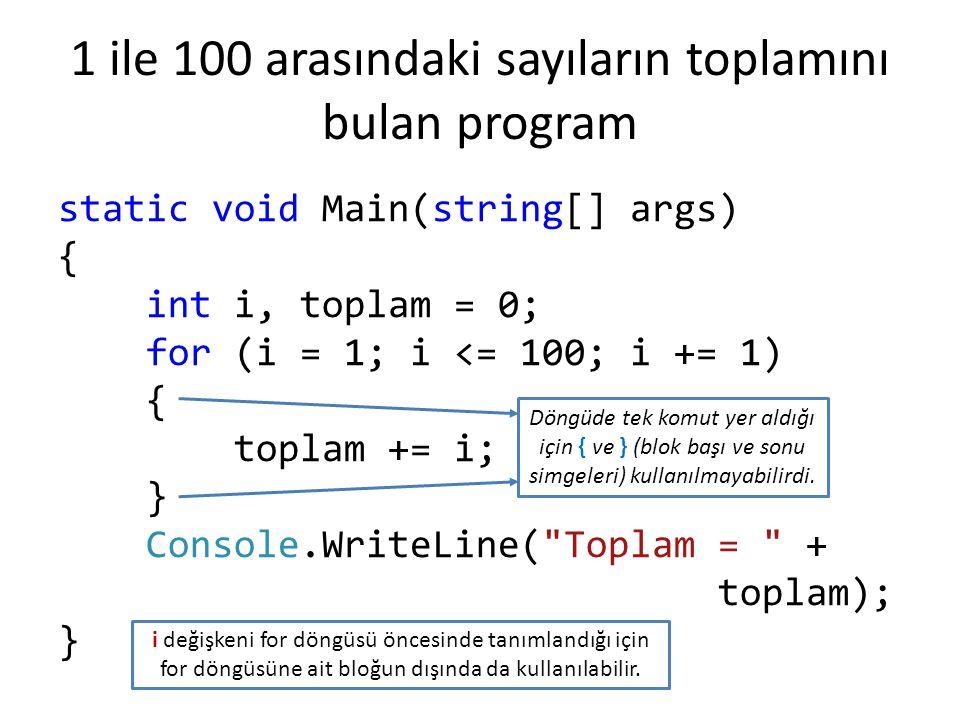 1 ile 100 arasındaki sayıların toplamını bulan program