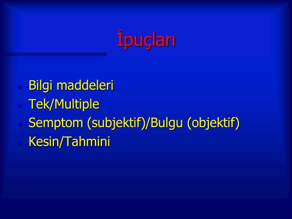 İpuçları Bilgi maddeleri Tek/Multiple