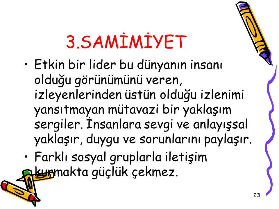 3.SAMİMİYET