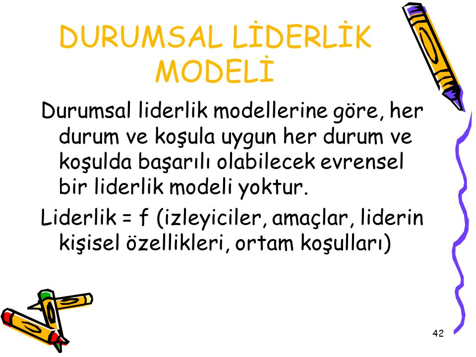 DURUMSAL LİDERLİK MODELİ