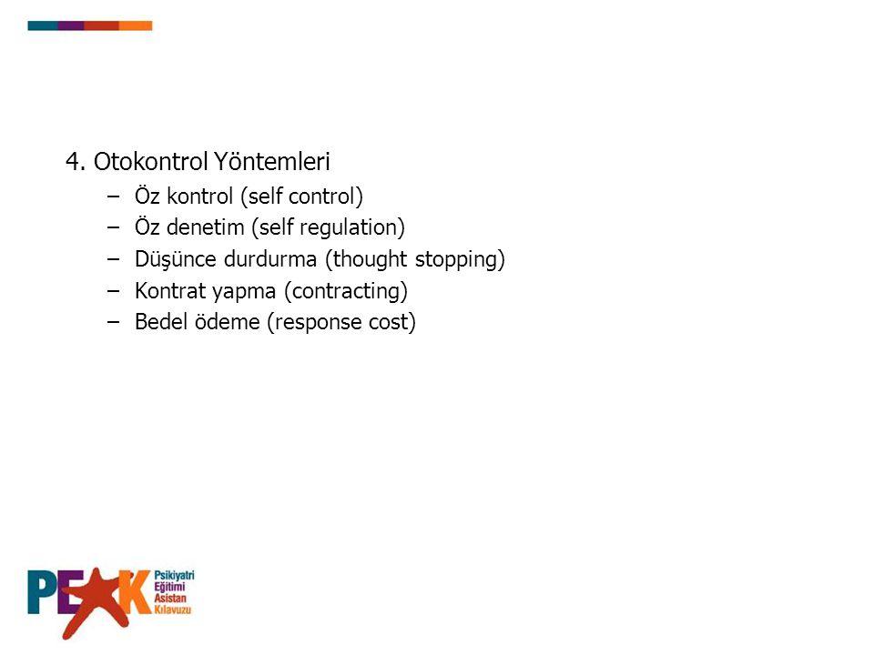 4. Otokontrol Yöntemleri