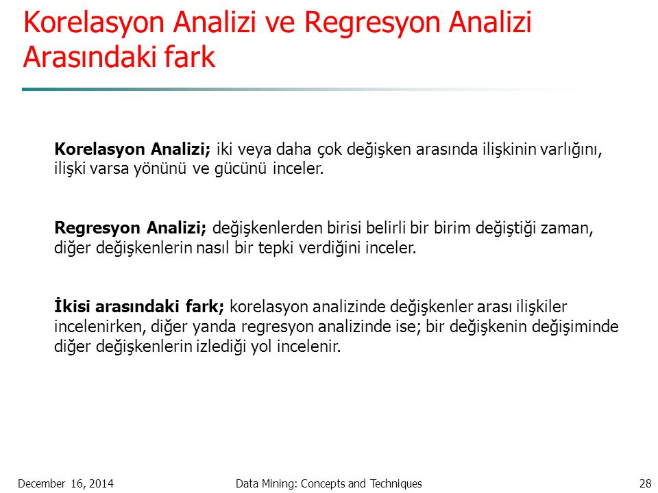 Korelasyon Analizi ve Regresyon Analizi Arasındaki fark