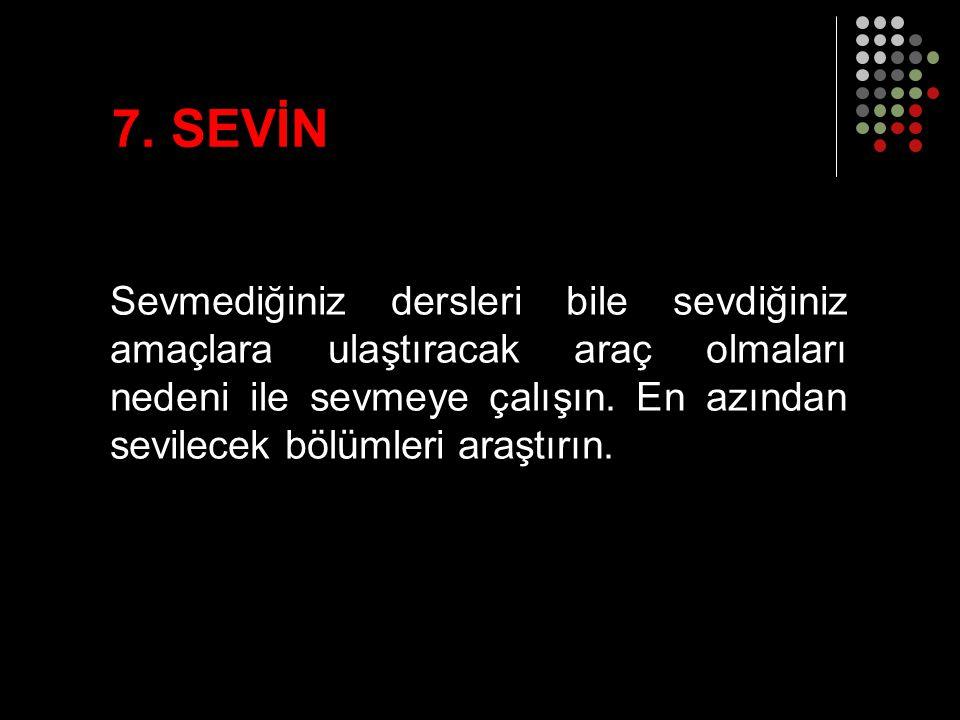 7. SEVİN