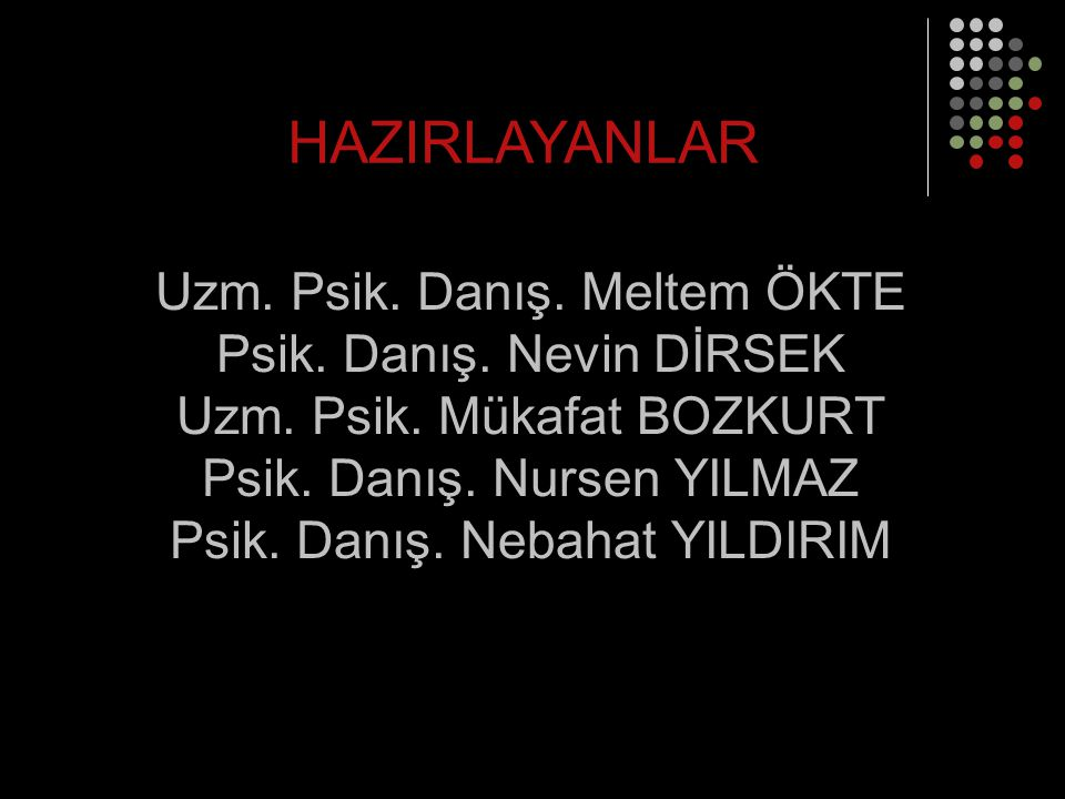 HAZIRLAYANLAR