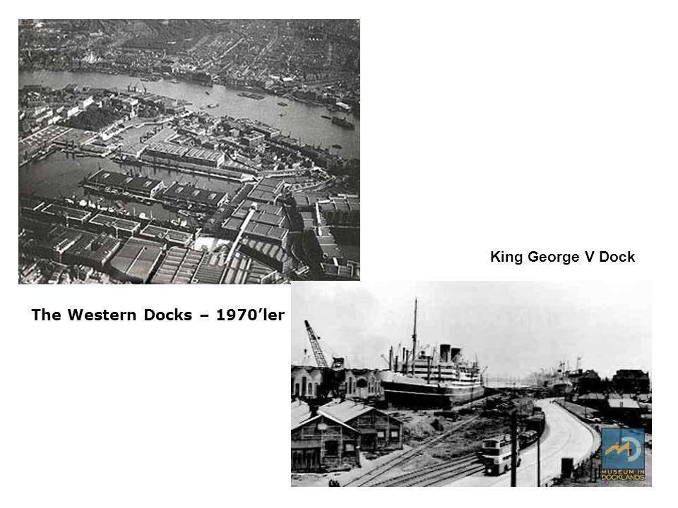 King George V Dock The Western Docks – 1970'ler