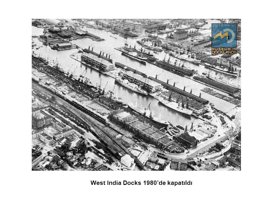 West India Docks 1980'de kapatıldı