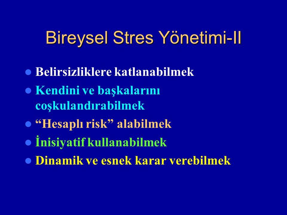 Bireysel Stres Yönetimi-II