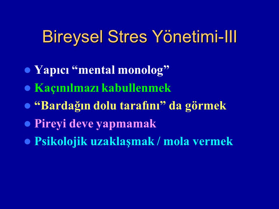 Bireysel Stres Yönetimi-III