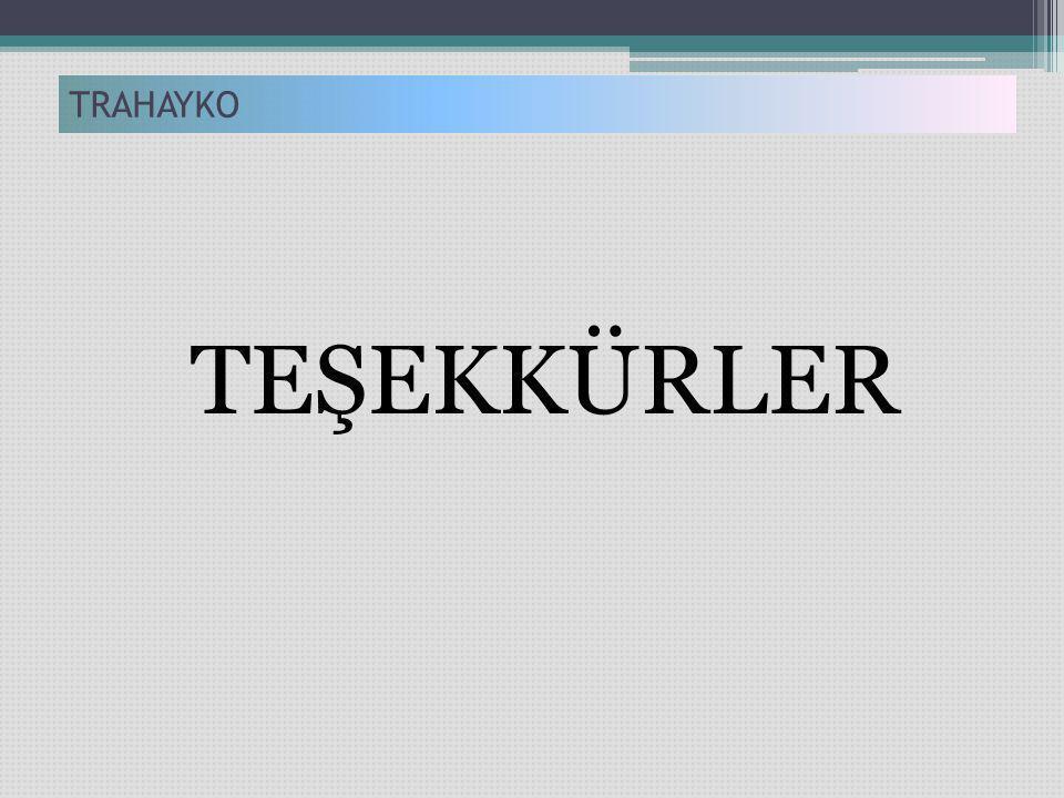 TRAHAYKO TEŞEKKÜRLER