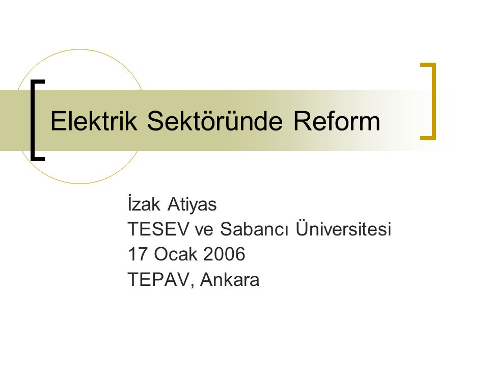 Elektrik Sektöründe Reform