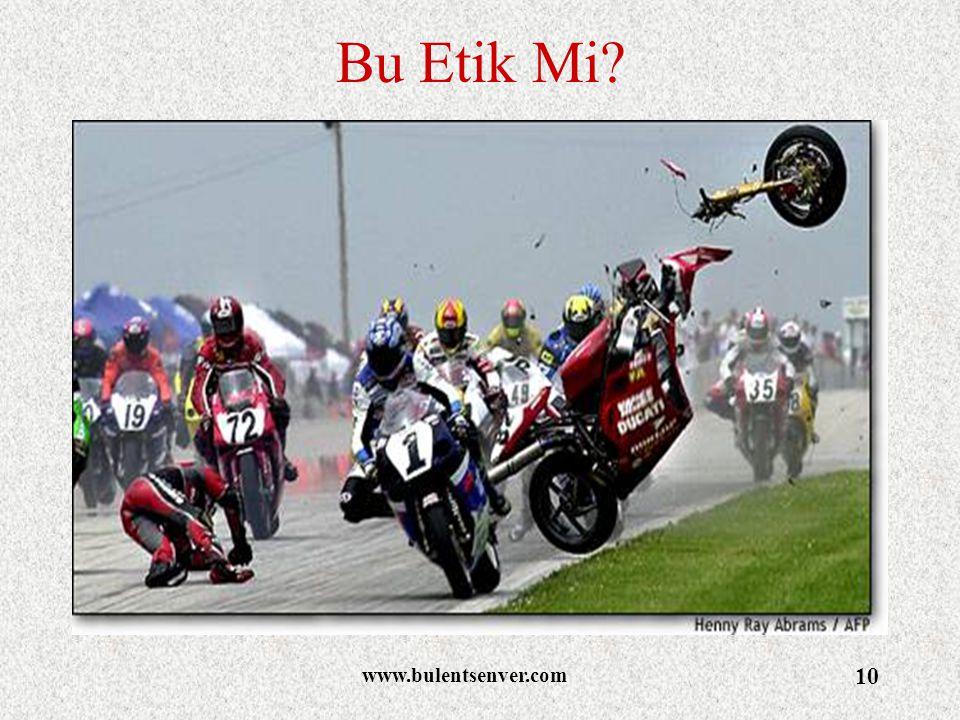 Bu Etik Mi www.bulentsenver.com