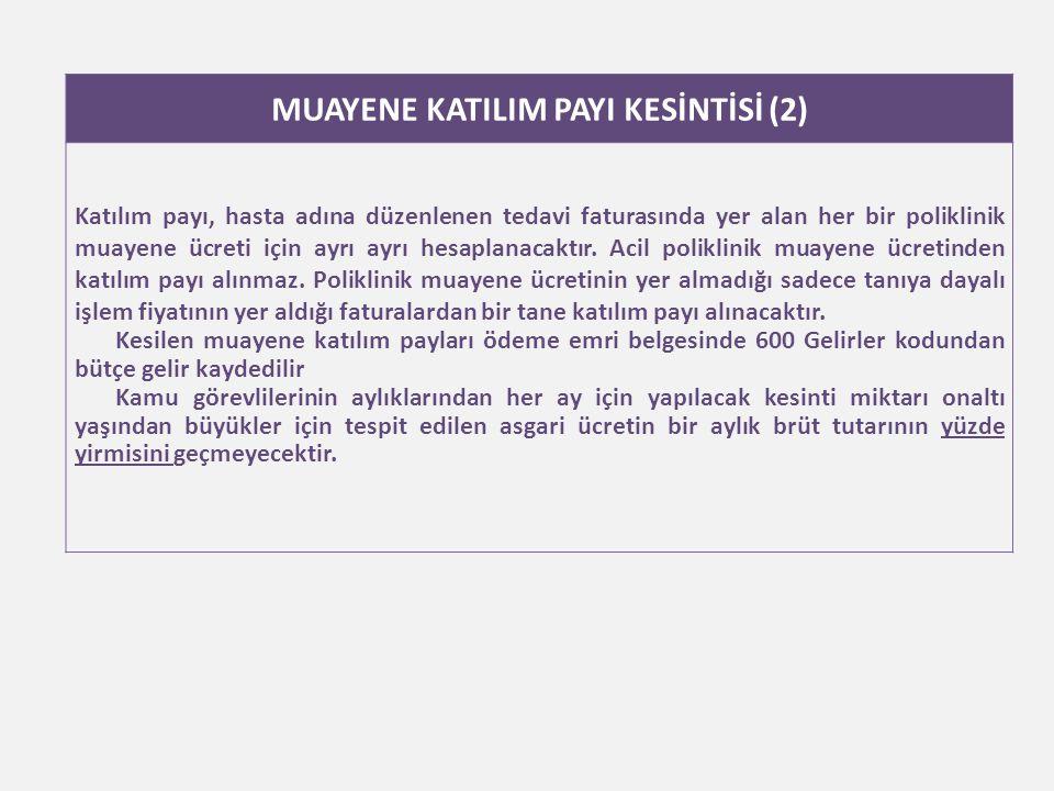 MUAYENE KATILIM PAYI KESİNTİSİ (2)