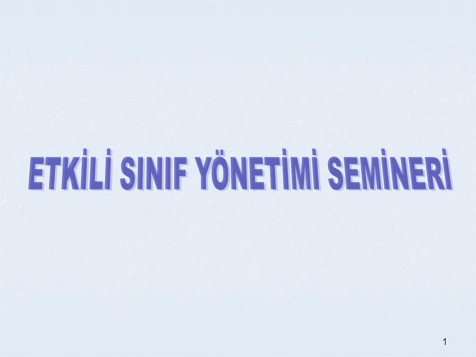 SINIF YÖNETİMİ EĞİTİM SEMİNERİ