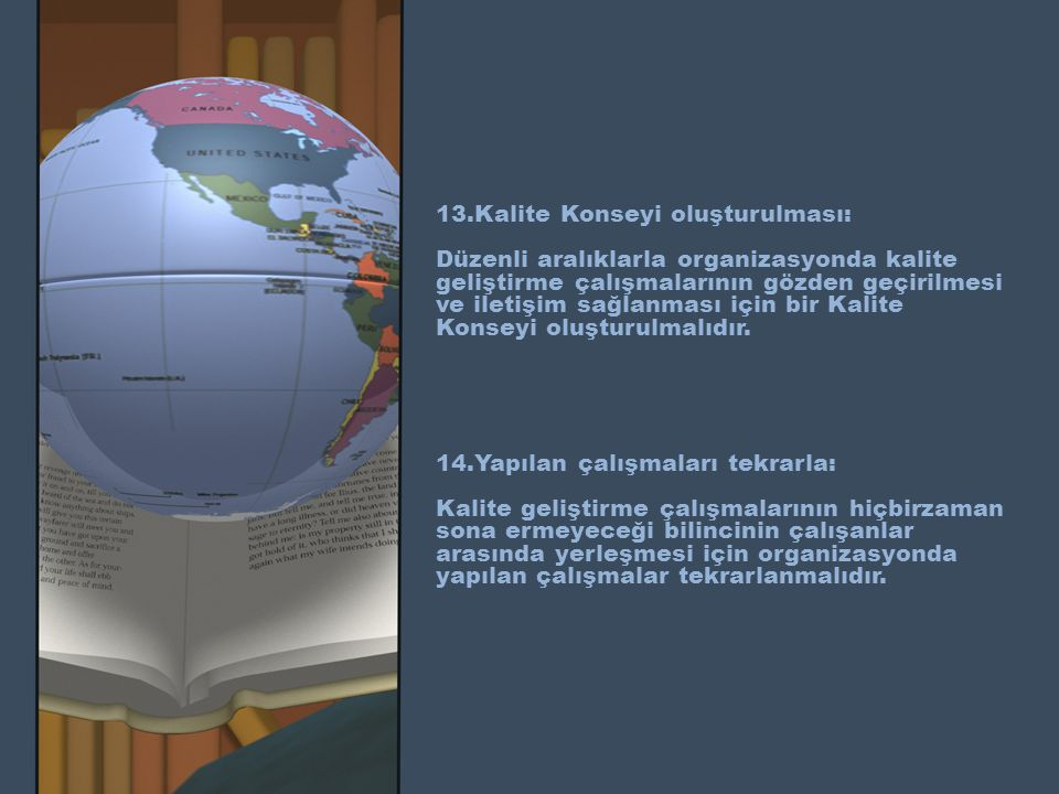 13.Kalite Konseyi oluşturulması: