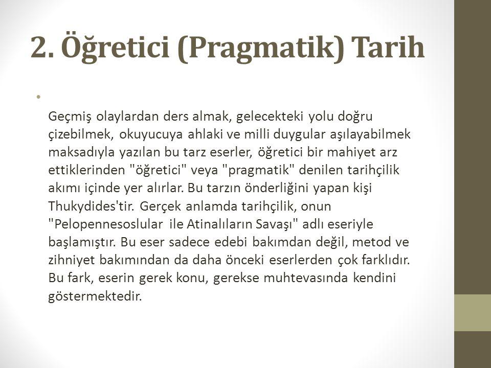 2. Öğretici (Pragmatik) Tarih