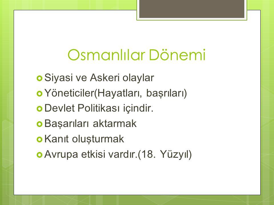 Osmanlılar Dönemi Siyasi ve Askeri olaylar