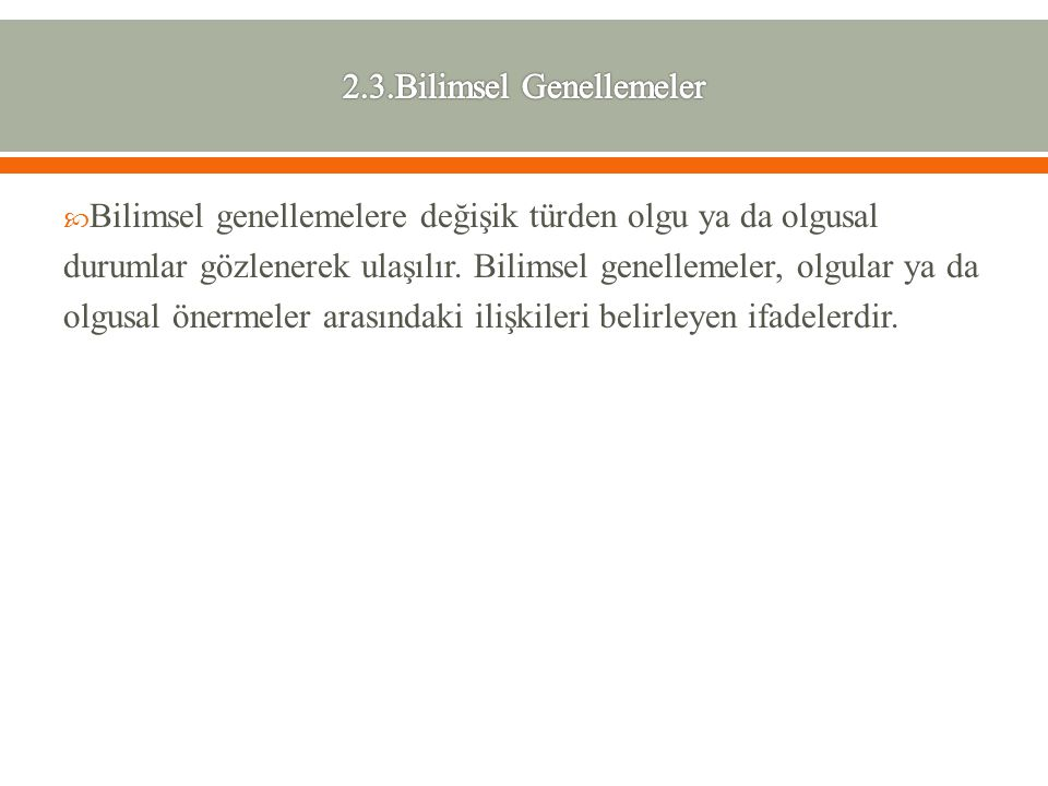 2.3.Bilimsel Genellemeler