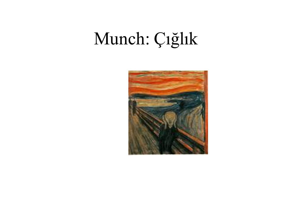 Munch: Çığlık
