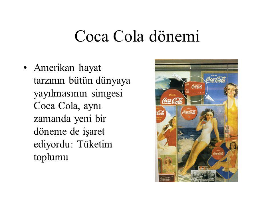 Coca Cola dönemi