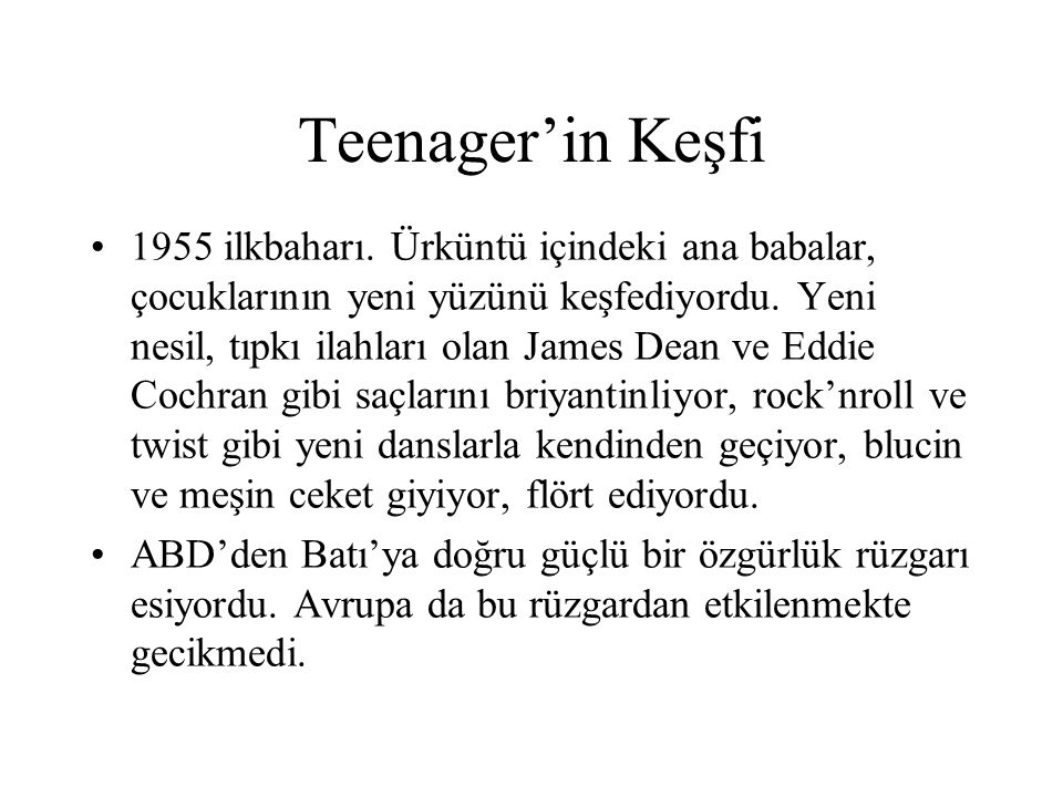 Teenager'in Keşfi