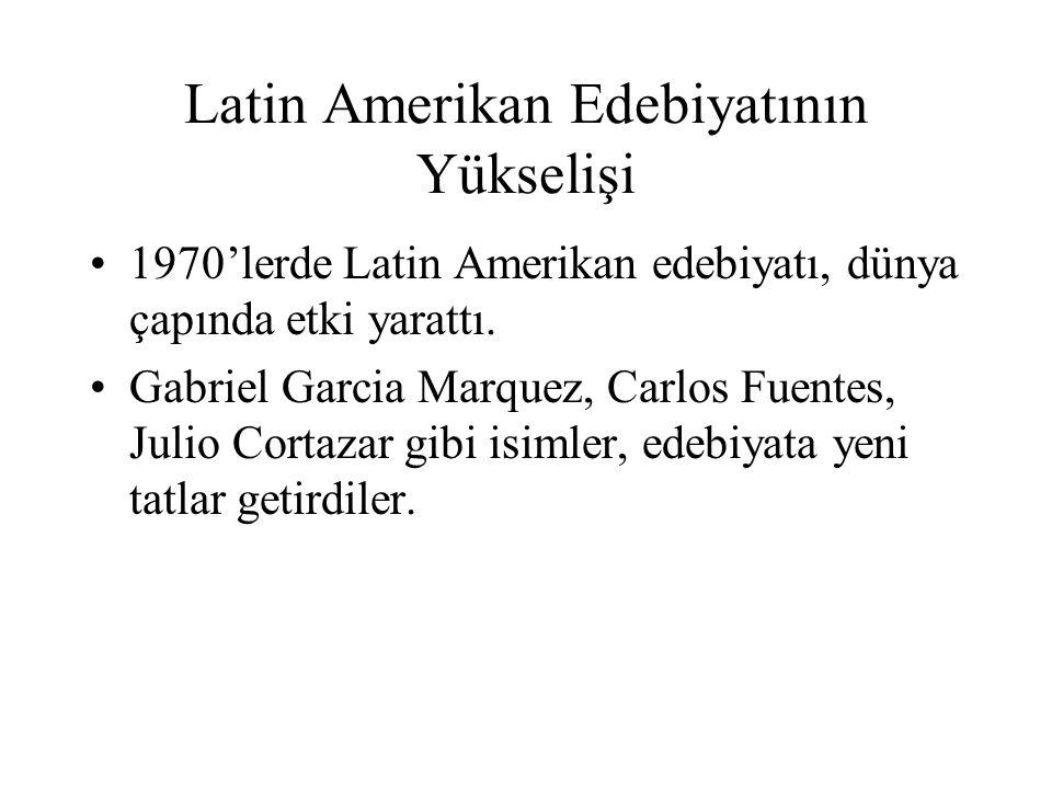 Latin Amerikan Edebiyatının Yükselişi