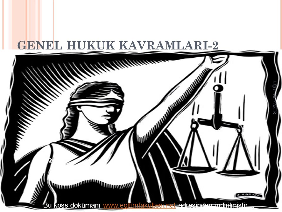 GENEL HUKUK KAVRAMLARI-2