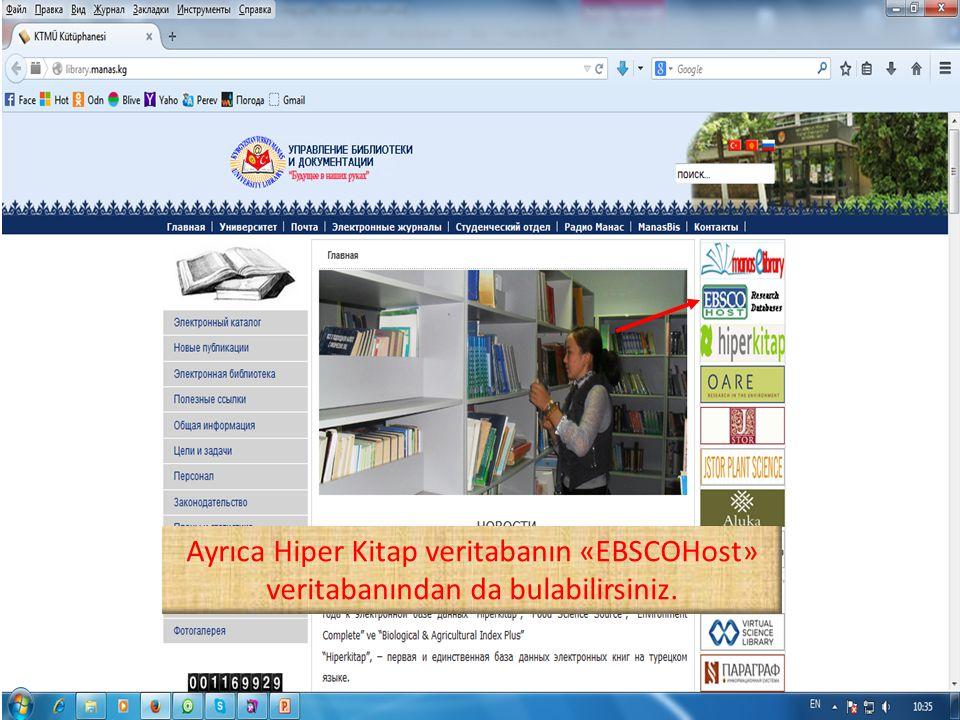 Ayrıca Hiper Kitap veritabanın «EBSCOHost» veritabanından da bulabilirsiniz.