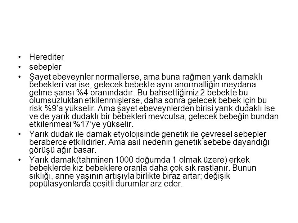 Herediter sebepler.