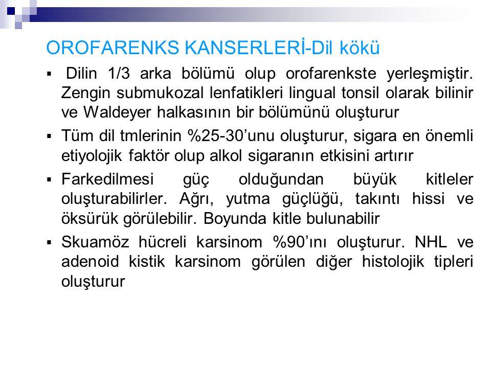 OROFARENKS KANSERLERİ-Dil kökü