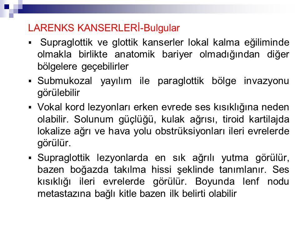 LARENKS KANSERLERİ-Bulgular