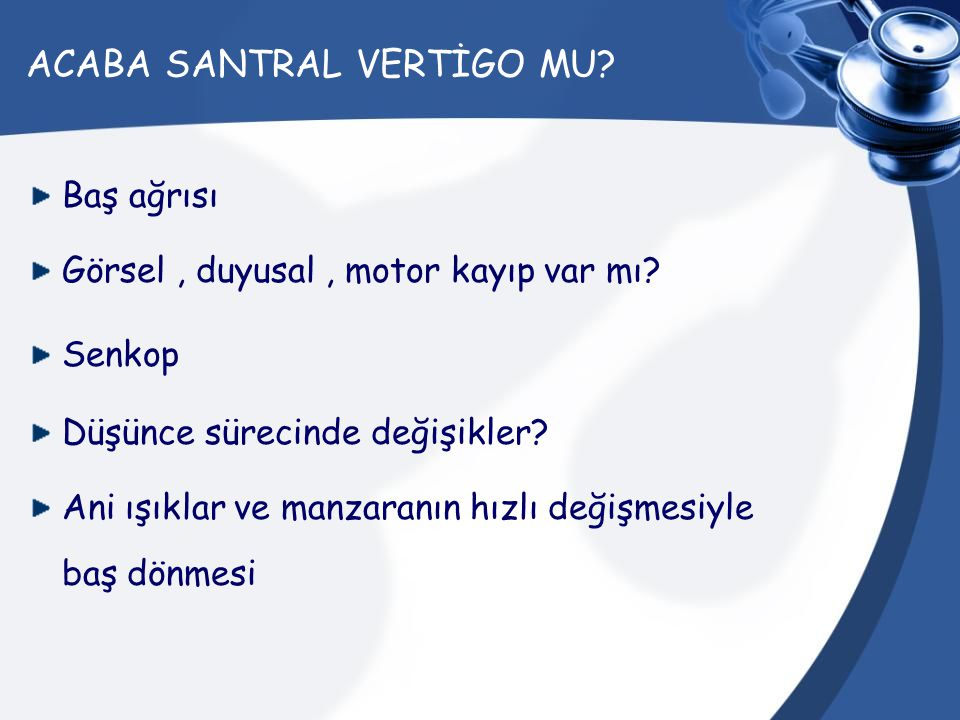 ACABA SANTRAL VERTİGO MU