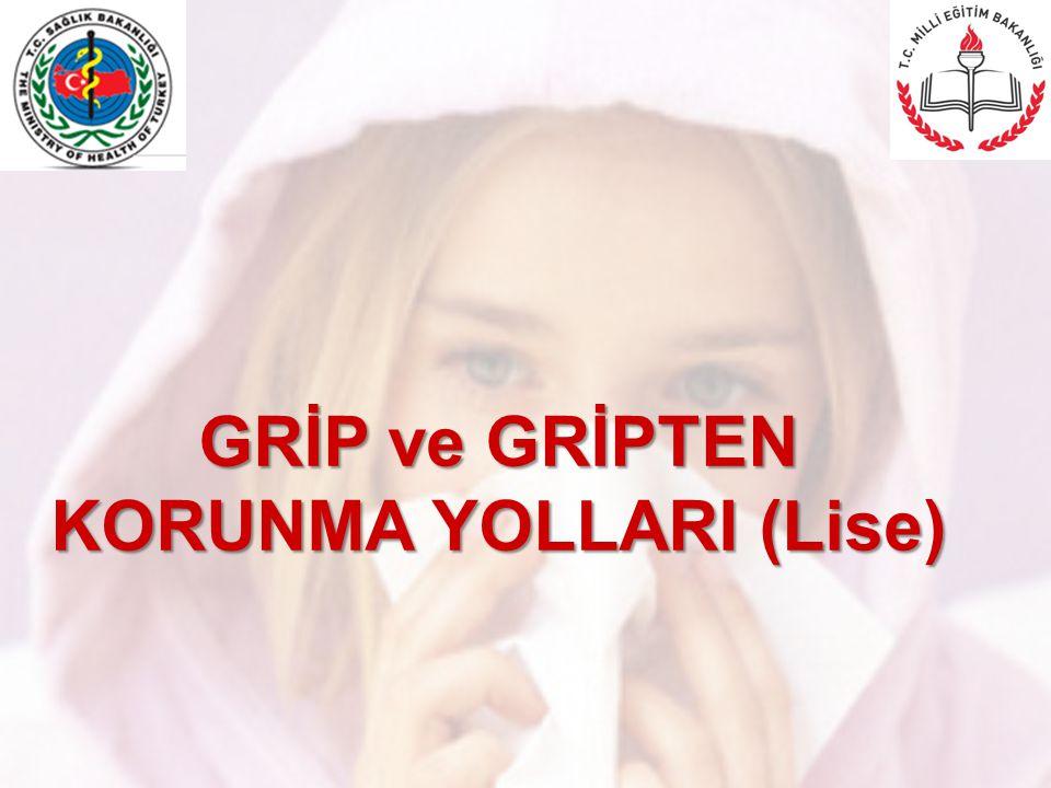GRİP ve GRİPTEN KORUNMA YOLLARI (Lise)