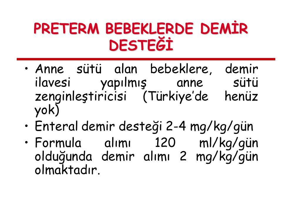 PRETERM BEBEKLERDE DEMİR DESTEĞİ