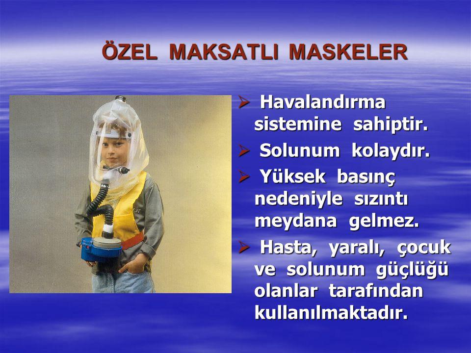 ÖZEL MAKSATLI MASKELER