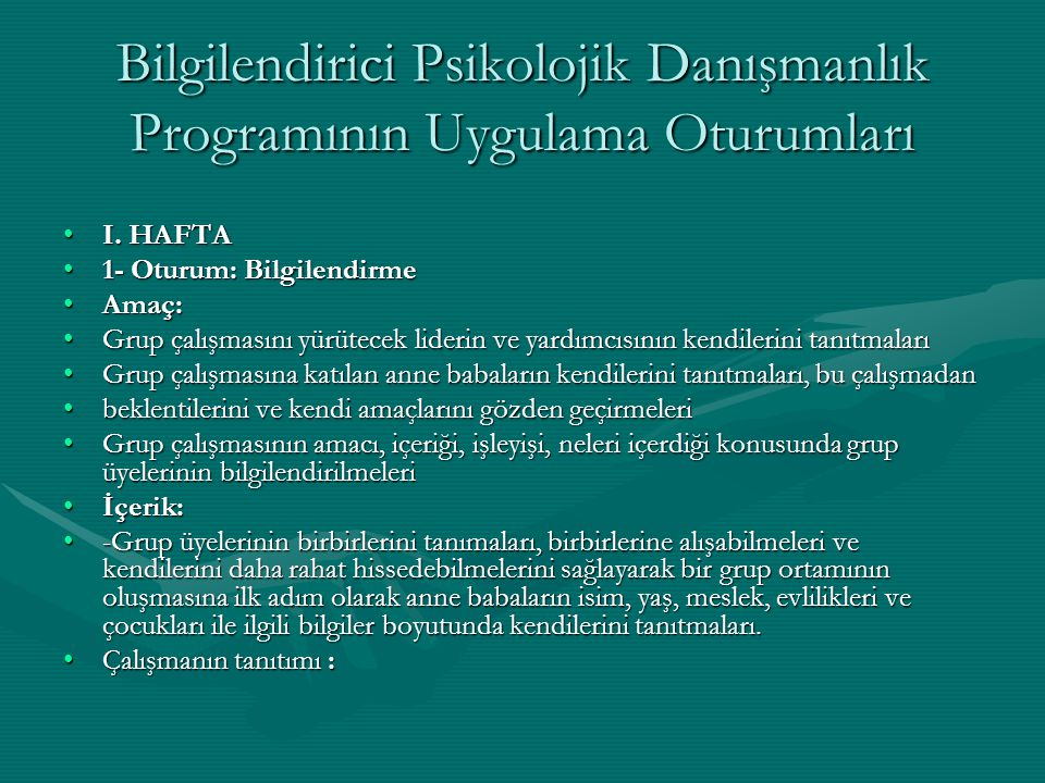 Bilgilendirici Psikolojik Danışmanlık Programının Uygulama Oturumları