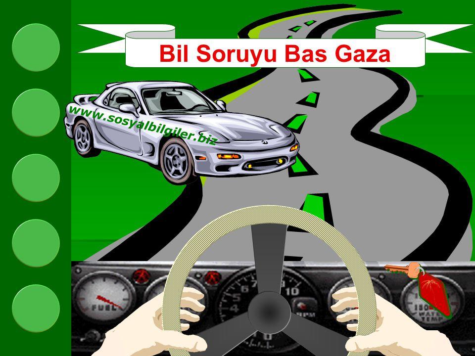 Bil Soruyu Bas Gaza www.sosyalbilgiler.biz Qualifying Lap