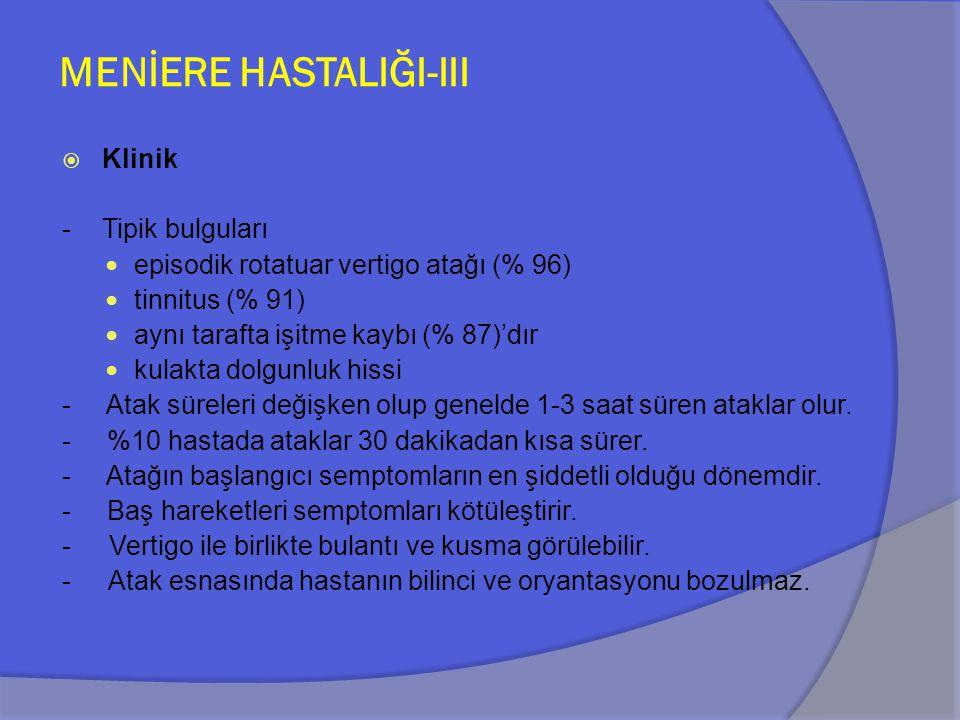MENİERE HASTALIĞI-III