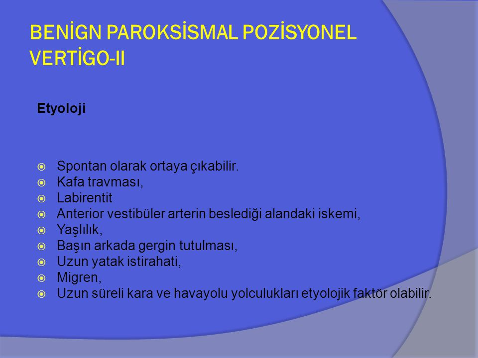 BENİGN PAROKSİSMAL POZİSYONEL VERTİGO-II