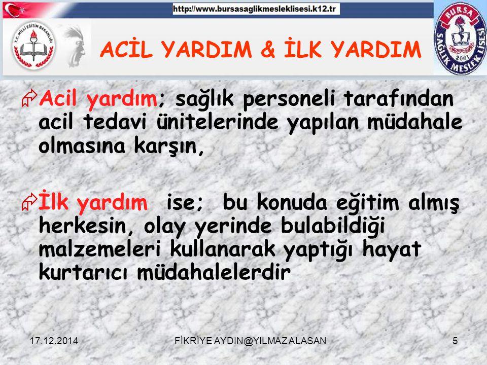 ACİL YARDIM & İLK YARDIM
