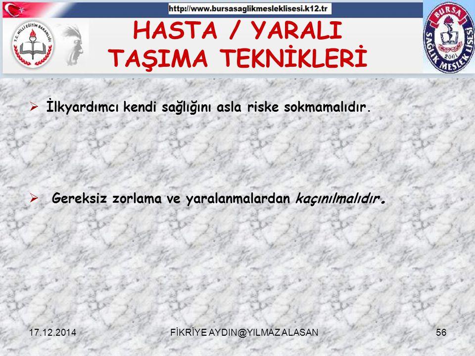 HASTA / YARALI TAŞIMA TEKNİKLERİ