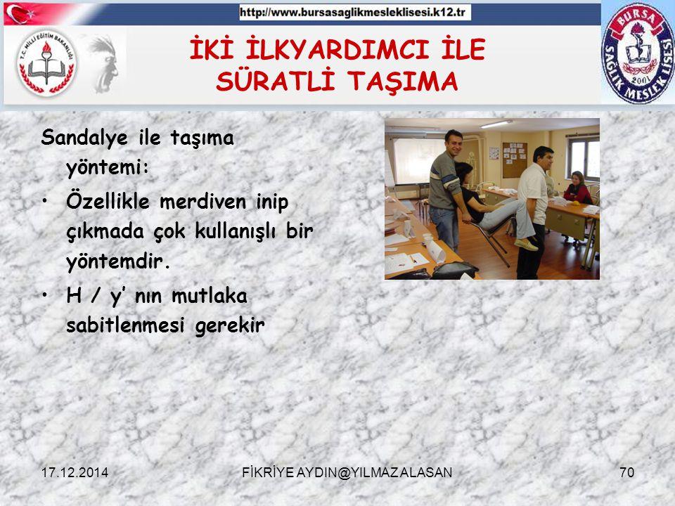 İKİ İLKYARDIMCI İLE SÜRATLİ TAŞIMA