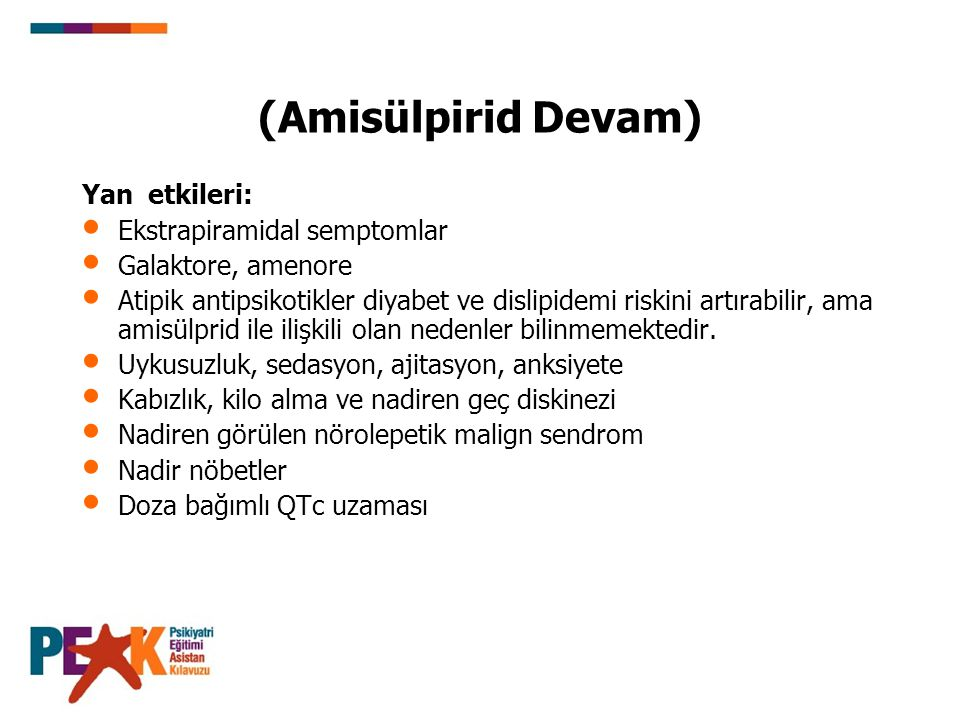 (Amisülpirid Devam) Yan etkileri: Ekstrapiramidal semptomlar