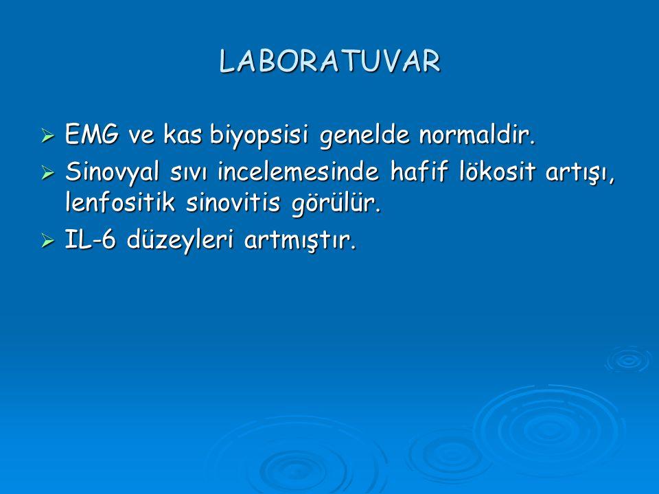 LABORATUVAR EMG ve kas biyopsisi genelde normaldir.