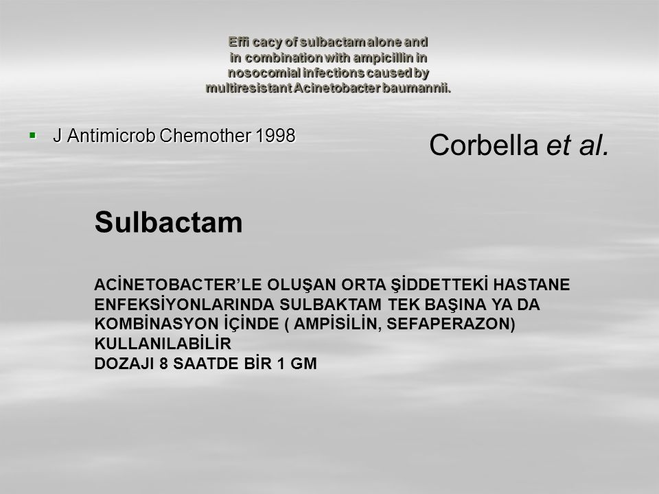 Corbella et al. Sulbactam J Antimicrob Chemother 1998