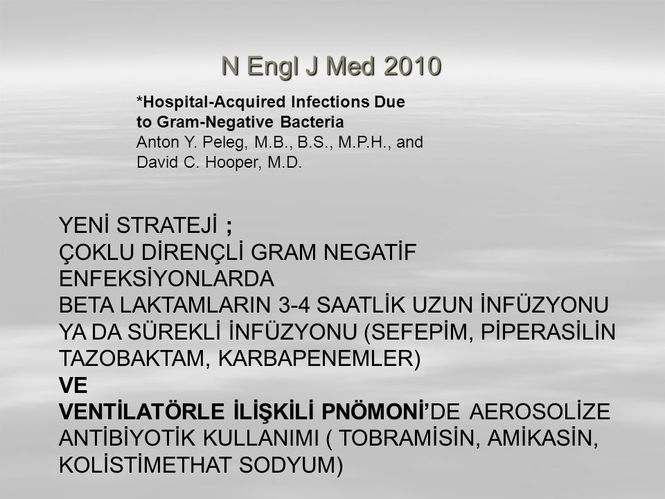 N Engl J Med 2010 YENİ STRATEJİ ;