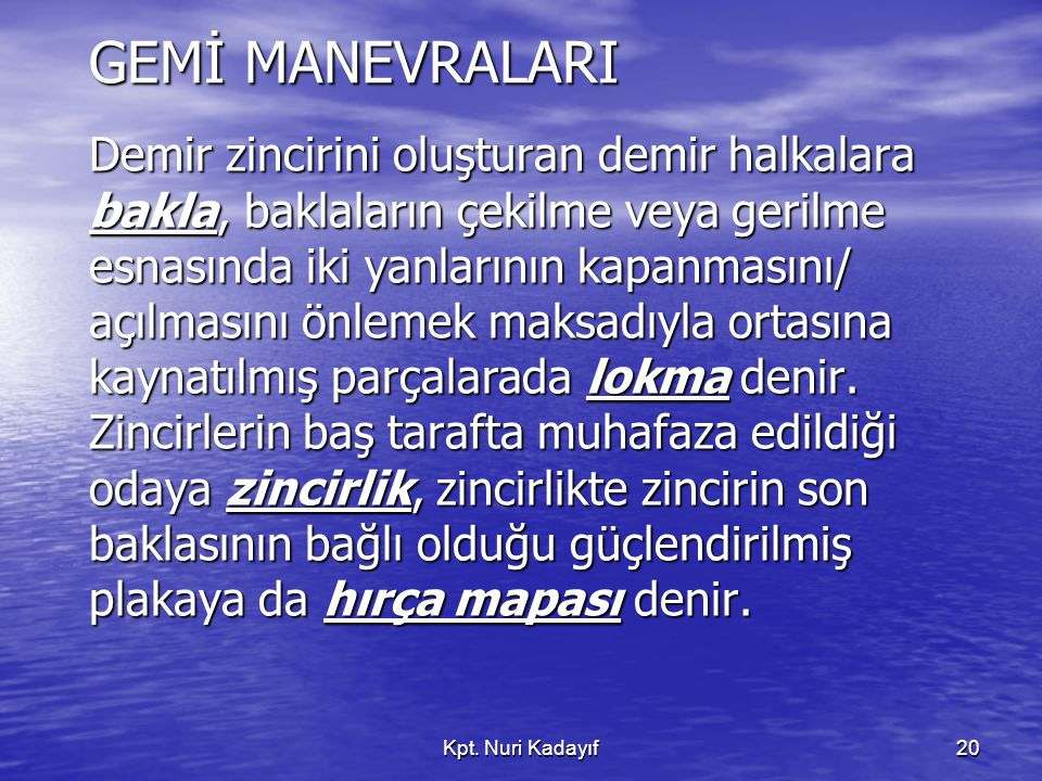 GEMİ MANEVRALARI